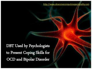 DBT Used by Psychologists to Present Coping Skills for OCD a