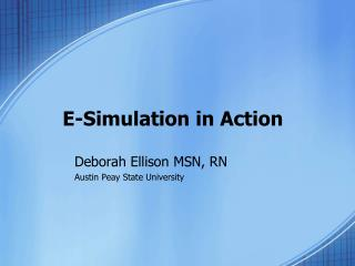 E-Simulation in Action