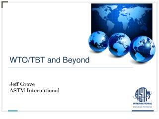 WTO/TBT and Beyond