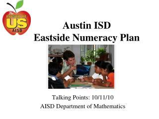 Austin ISD Eastside Numeracy Plan