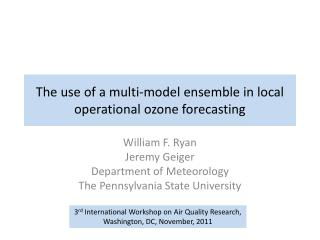 The use of a multi-model ensemble in local operational ozone forecasting