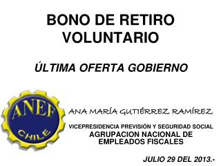 BONO DE  RETIRO VOLUNTARIO ÚLTIMA  OFERTA GOBIERNO