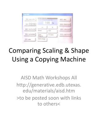 Comparing Scaling & Shape Using a Copying Machine