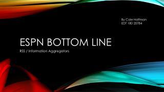 EsPN Bottom Line