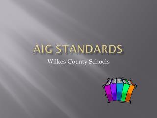 AIG Standards