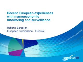 Recent European experiences with macroeconomic monitoring and surveillance
