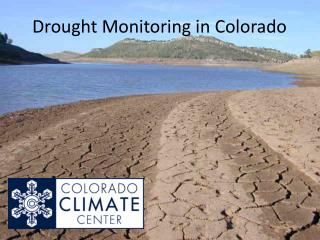 Drought Monitoring in Colorado
