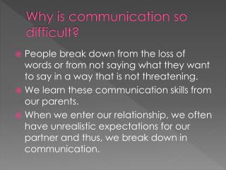Why is communication so difficult?
