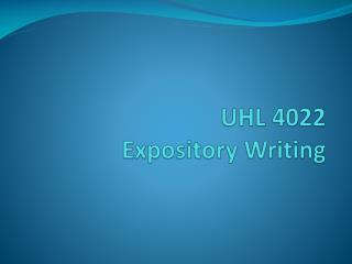 UHL 4022  Expository  Writing