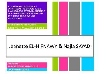 Jeanette EL-HIFNAWY &  Najla  SAYADI