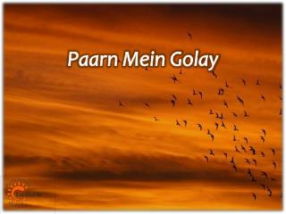Paarn Mein Golay