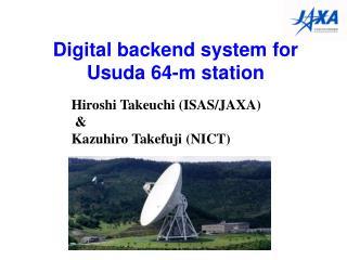 Digital backend system for  Usuda  64-m station
