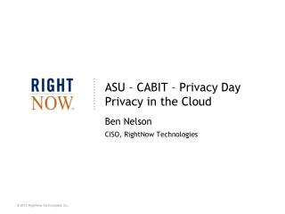 ASU – CABIT – Privacy Day Privacy in the Cloud