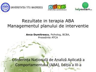 Rezultate  in  terapia  ABA Managementul planului  de  interventie