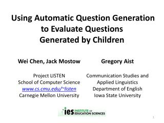 Using Automatic Question Generation  to Evaluate Questions  Generated by Children