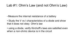 Lab 1: Ohm s Law and not Ohm s Law