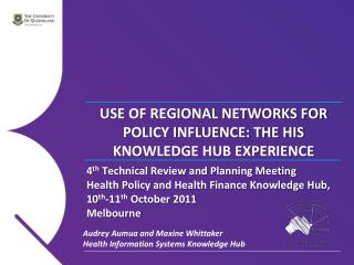 USE OF REGIONAL NETWORKS FOR POLICY INFLUENCE: THE HIS KNOWLEDGE HUB EXPERIENCE