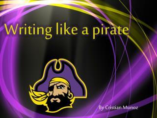 Writing like a pirate