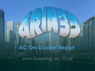 AC On-Docket Report