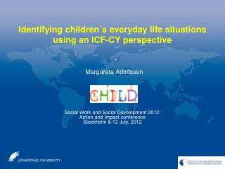 Identifying children´s everyday life situations using an ICF-CY perspective