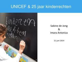 UNICEF & 25  jaar kinderrechten