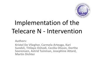 Implementation of the Telecare  N - Intervention