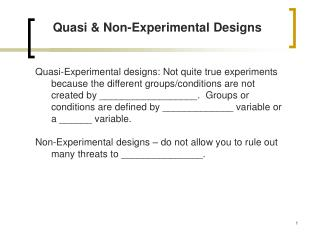 Quasi  Non-Experimental Designs
