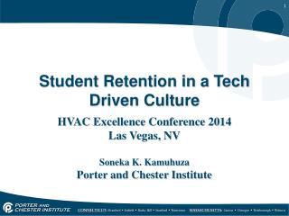 Student Retention in a Tech Driven Culture