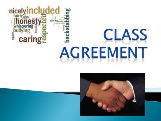 CLASS AGREEMENT