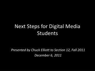 Next Steps for Digital Media Students