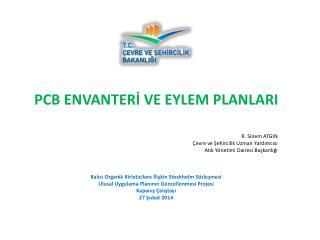 PCB ENVANTERİ VE EYLEM PLANLARI