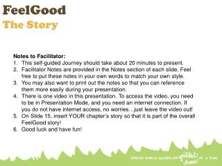 FeelGood The  Story