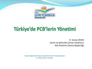 Türkiye'de  PCB'lerin  Yönetimi
