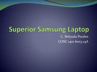 Superior Samsung Laptop