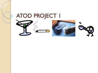ATOD PROJECT 1