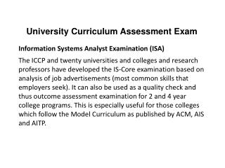 University Curriculum Assessment Exam Information Systems Analyst Examination (ISA)