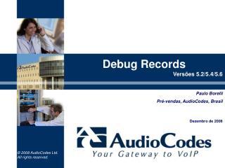 Debug  Records Vers�es 5.2/5.4/5.6