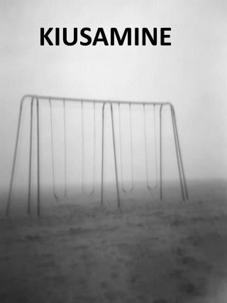 KIUSAMINE