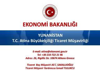 YUNAN?STAN T.C. Atina B�y�kel�ili?i Ticaret M�?avirli?i