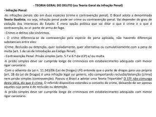 -  TEORIA GERAL DO DELITO (ou Teoria Geral da Infração Penal) - Infração Penal: