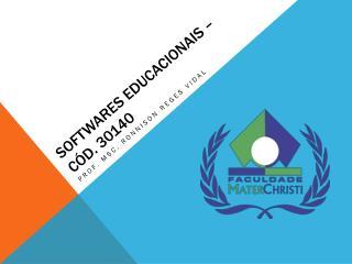 Softwares Educacionais � C�d. 30140