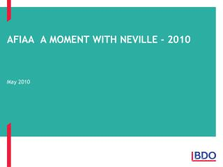 AFIAA  A MOMENT WITH NEVILLE - 2010