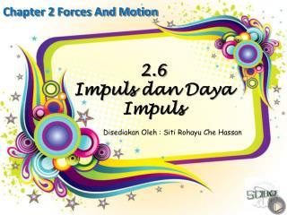 2.6 Impuls dan Daya Impuls