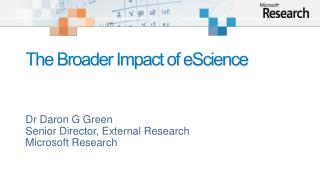 The Broader Impact of eScience