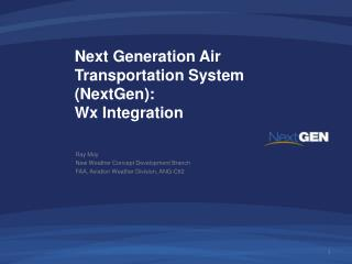 Next Generation Air Transportation System (NextGen):  Wx Integration