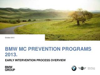 BMW MC Prevention Programs 2013.