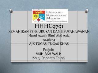 Projek : MUHIBAH WALK Kolej Pendeta Za'ba