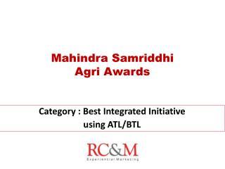 Mahindra Samriddhi Agri Awards