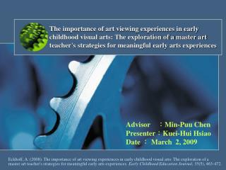 The importance of art viewing experiences in early childhood visual arts: The exploration of a master art teachers strat