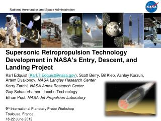 Supersonic Retropropulsion Technology Development in NASA's Entry, Descent, and Landing Project